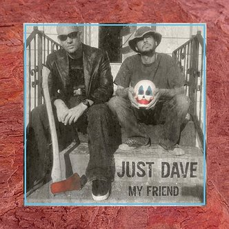 album artwork / Just Dave - My Friend